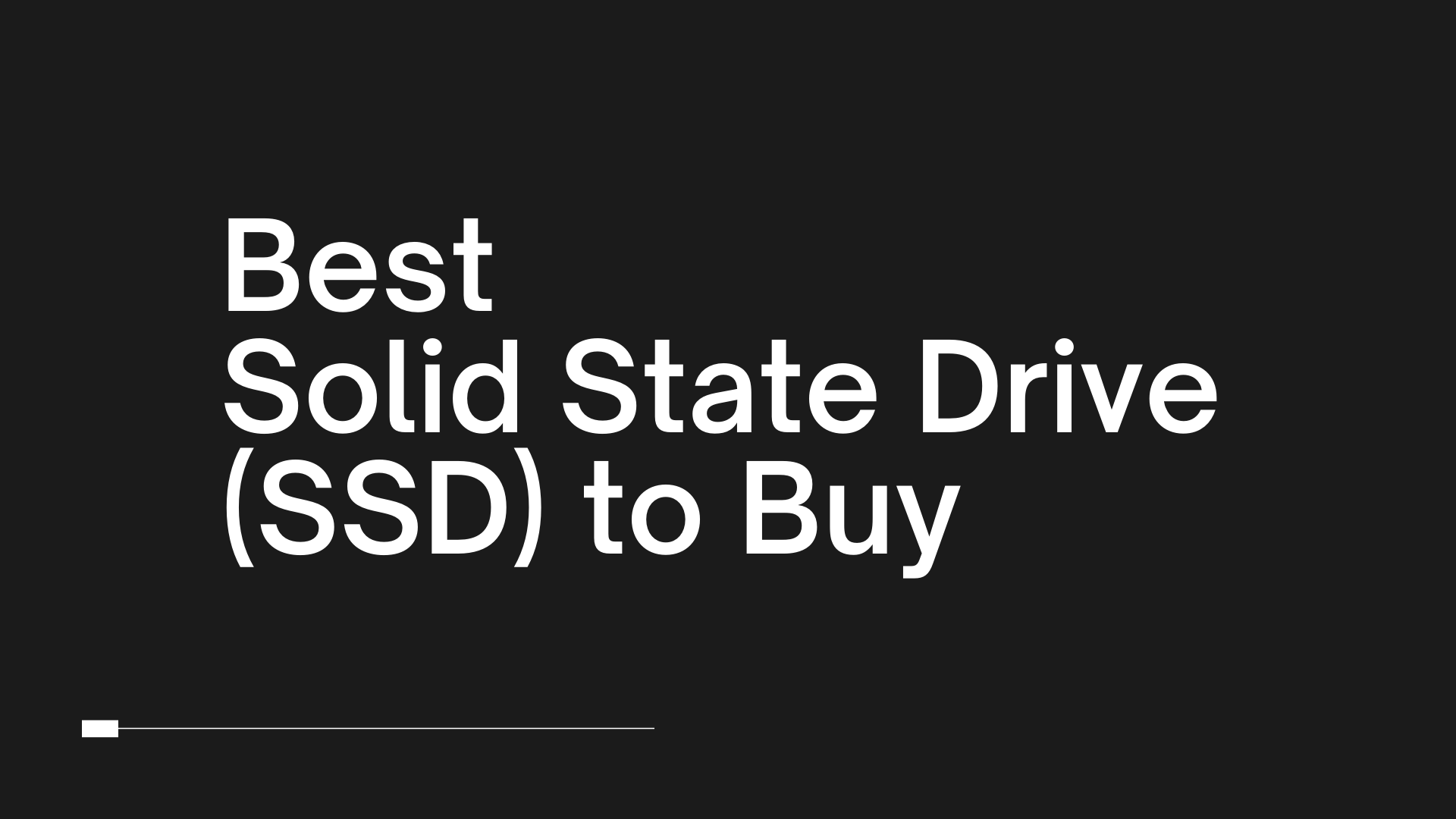 Best Solid State Drive