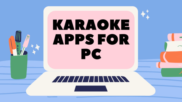 Karaoke Apps for PC and mac